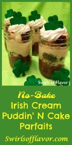 No-Bake Bailey's Irish Cream Puddin' N Cake Parfaits! Dessert doesn't get easier than this for St. Patrick's Day! no bake | easy dessert | pudding | cake | Irish Cream