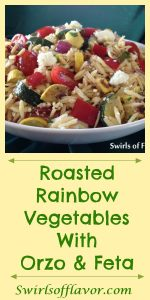 Roasted Rainbow Vegetables with Orzo & Feta combines an array of vegetable colors and flavors with pasta and a lehe perfect side dish bursting with flavor or top with cooked chicken, beef or shrimp for a meal in a bowl!