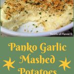 Panko Garlic Mashed Potatoes are infused with fresh garlic, topped with a buttery panko crumb and baked into a golden crusted creamy casserole. A perfect potato recipe for the holidays and entertaining. #potatorecipe #mashedpotatoes #garlicpotatoes #sidedish #easyrecipe #holidayrecipe #entertaining #easymashedpotatoes #swirlsofflavor