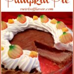 cheesecake pumpkin pie with slice out and text overlay