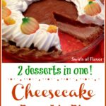 cheesecake layered with pumpkin lie and text overlay