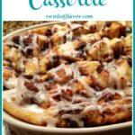 cinnamon bun casserole in baking dish with text overlay