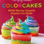 Simply Sweet ColorCakes Cookbook Giveaway