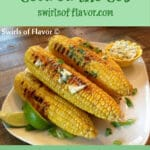 grilled corn on the cob with cilantro butter and text overlay
