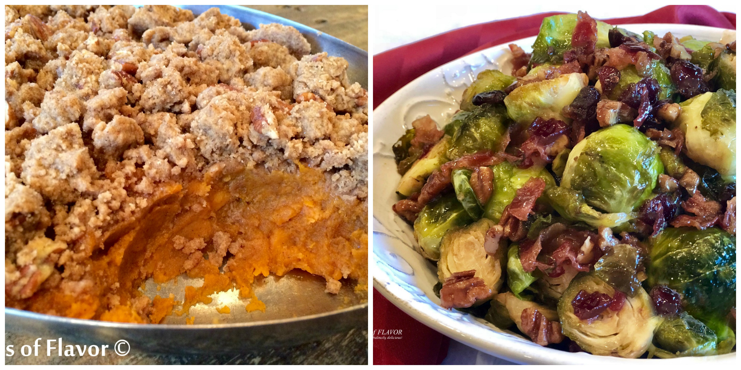 Pecan Crumb Sweet Potatoes and Brown sugar Brussels sprouts