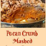 Pecan Crumb Sweet Potato