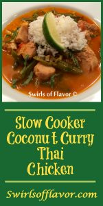 Slow Cooker Coconut Curry Thai Chicken is an easy recipe with a light curry broth that is the perfect blend of the Thai flavors of coconut, curry, ginger, basil and lime! easy recipe | chicken | dinner | Thai | coconut | curry | slow cooker | instant pot | #swirlsofflavor