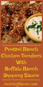 Pretzel Ranch Chicken Tenders With Buffalo Ranch Dipping Sauce! Tenders dipped in ranch dressing and crunchy crushed pretzel coating are baked to perfection! pretzels | ranch dressing | baked | baked chicken | fun for kids | snacks | appetizers | recipe | easy