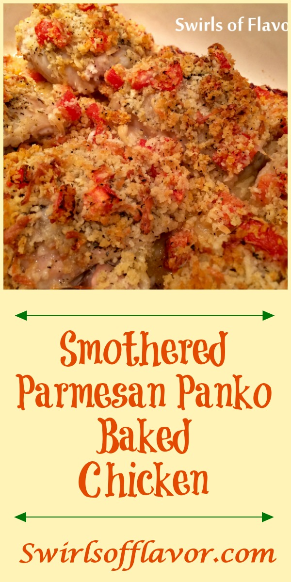 Smothered Parmesan Panko Chicken is an easy recipe for dinner. Juicy chicken thighs are smothered with fresh chopped tomatoes, panko breadcrumbs, shredded Parmesan and seasonings and baked to perfection. easy recipe | dinner | bone-in chicken thighs | baked chicken | casserole | cheese | #swirlsofflavor