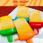 pineapple mango popsicles on white dish with text overlay