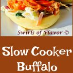 Slow Cooker Buffalo Chicken is a four ingredient easy recipe that cooks itself in the slow cooker. Turn it into sliders, tacos or serve as a bowl over rice or quinoa! chicken shredded chicken | hot sauce | Ranch salad dressing mix | #swirlsofflavor | dinner | party recipe