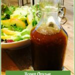 Honey Orange Balsamic Vinaigrette in cruet
