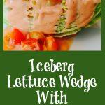 Wedge of iceberg lettuce with homemade creamy dressing