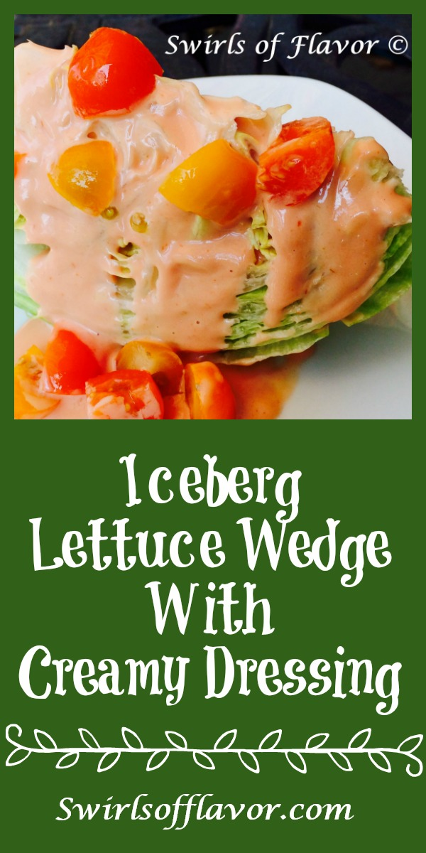 Take a step back in time with Iceberg Lettuce Wedge With Creamy Dressing, an easy recipe for a weeknight salad or to impress company. Made with simple ingredients and updated with heirloom tomatoes! salad | homemade salad dressing | easy recipe | lettuce | iceberg | wedge | #swirlsofflavor
