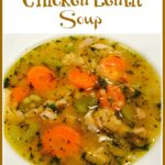 bowl of chicken lentil soup with text overlay