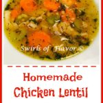 Homemade Chicken Lentil Soup with text overlay