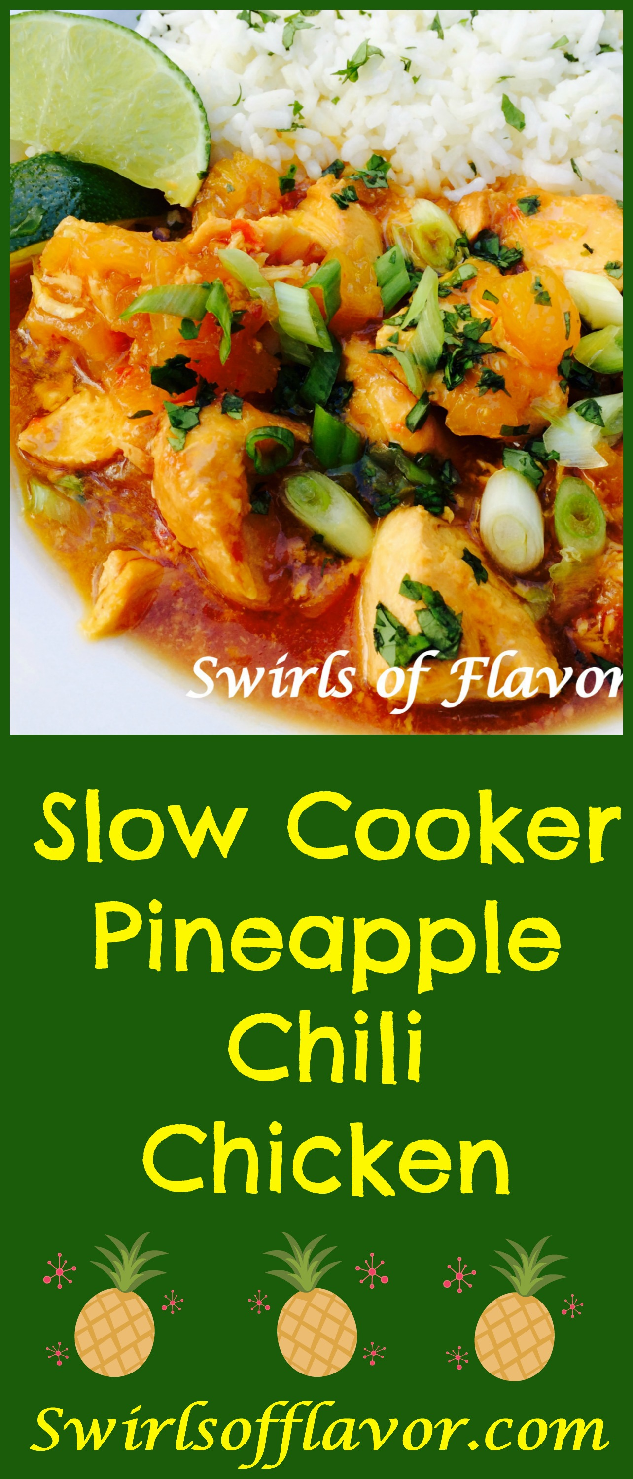 Slow Cooker Pineapple Chili Chicken is an easy recipe that makes it's own tangy sauce as it cooks! crockpot | chicken | easy recipe | dinner | pineapple | instant pot | #swirlsofflavor