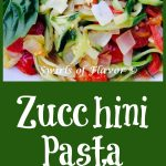 zucchini noodles with tomatoes and text overlay