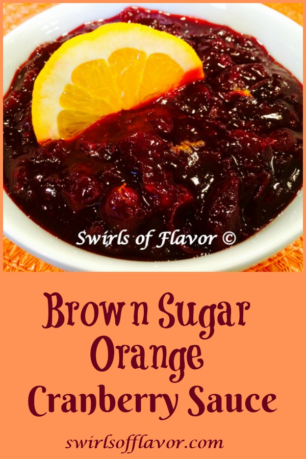 Brown Sugar Orange Cranberry Sauce is an easy recipe for homemade cranberry sauce. Simmer fresh cranberries with brown sugar for a depth of flavor and stir in orange zest for a hint of citrus. So easy you'll wonder why you haven't made a homemade cranberry sauce before! #cranberrysauce #homemadecranberrysauce #orange #brownsugar #freshcranberries #Thanksgiving #easyrecipe #entertaining #swirlsofflavor