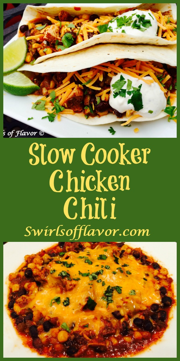 Slow Cooker Chicken Chili is an easy dinner recipe that cooks itself and is brimming with chicken, corn, black beans and chili seasonings! dinner | easy recipe | slow cooker | instant pot | chili recipe | #swirlsofflavor
