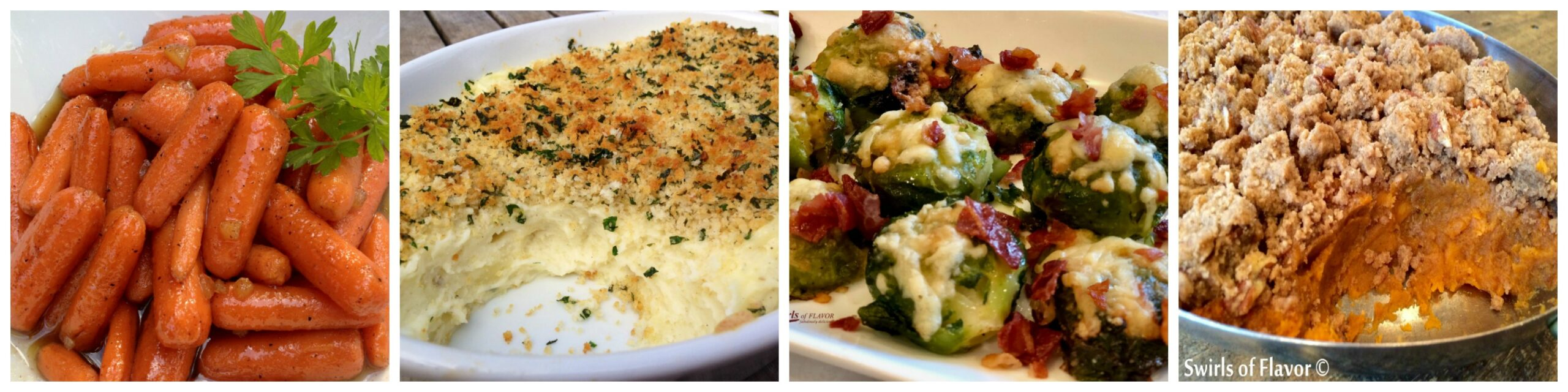 Left to Right: Glazed Carrots; Panko Mashed Potatoes; Smashed Brussels Sprouts; Crumb Topped Sweet Potatoes
