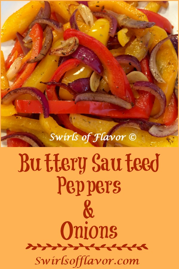 Buttery Sautéed Peppers & Onions are the perfect accompaniment to any dinnertime menu and they cook up in just minutes! An easy side dish that is both delicious and bursting with beautiful colors, these caramelized peppers and onions will be the perfect addition to many meals. #sidedish #easyrecipe #peppersandonions #dinner #bellpeppers #entertaining #weeknightrecipe #swirlsofflavor