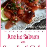Ancho Salmon topped with salsa and text overlay