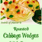Give your cabbage a face lift this Saint Patrick's Day with ourRoasted Cabbage Wedges With Bacon recipe!Wedges ofcabbage areseasoned and oven roasted to tender perfection, then sprinkled with crumbled crispy bacon and fresh parsley leaves.