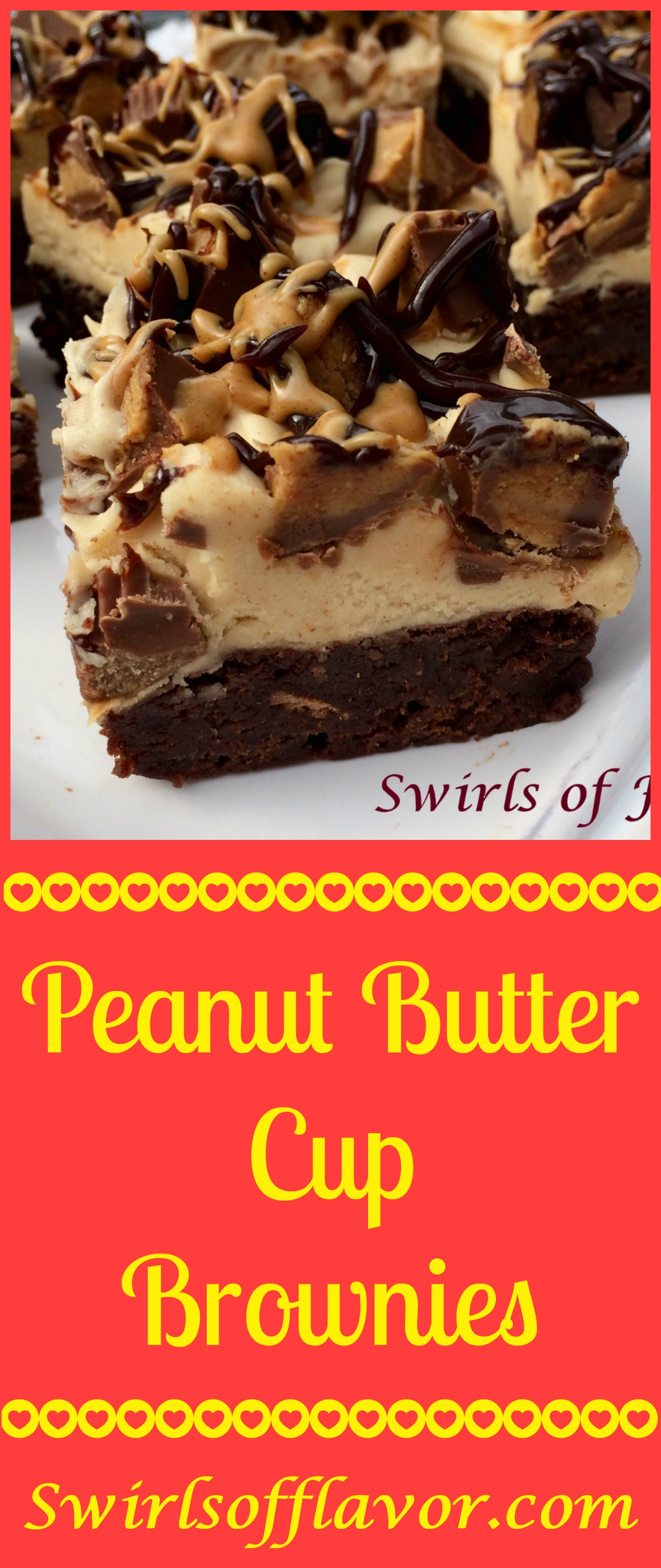 Peanut Butter Cup Brownies combine a fudgy homemade brownie with peanut butter cups and a decadent peanut butter buttercream frosting! homemade brownies | dessert | easy recipe | peanut butter | peanut butter cups | buttercream frosting | peanut butter frosting | #swirlsofflavor