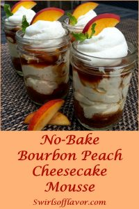 Bourbon Peach Cheesecake Mousse in a Jar has a pecan graham crust and Bourbon peaches with a no-bake cheesecake mousse, giving it a southern flair. An easy to make summer dessert recipe, this award winning recipe will be a winner on your table too! peach | summer | fruit | no bake | dessert | cheesecake | mason jar | easy recipe | award winning | #swirlsofflavor