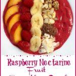 Raspberry Netarine Smoothie Bowl