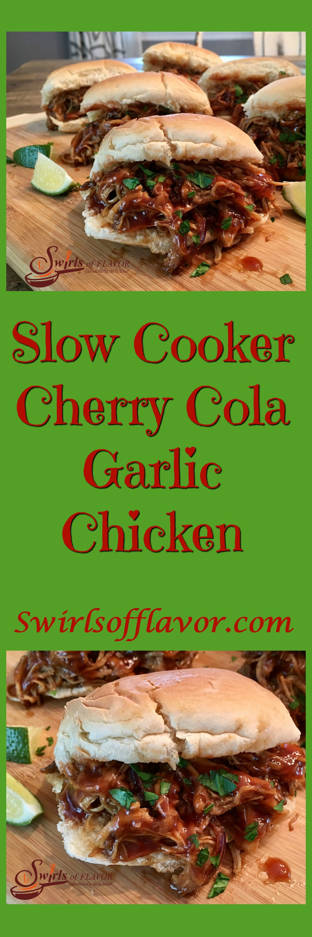 Slow Cooker Cherry Cola Garlic Chicken makes it's own sweet and spicy sauce with brown sugar, cola soda and garlic for an easy chicken dinner recipe tonight.  chicken breasts | soda | sauce | dinner | sandwich | pulled chicken | #swirlsofflavor