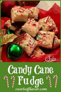 Candy Cane Fudge is the perfect holiday dessert for gift-giving and serving! A rich chocolate layer is topped with candy cane studded white chocolate making this an easy to make dessert and the perfect foodie gift! #fudge #homemadefudge #Christmas #dessert #candycane #peppermint #foodgifts #swirlsofflavor