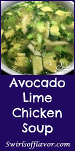 Chicken Soup just got a facelift! The fresh clean flavors of garlic, fresh ginger and lime and the buttery creaminess of chunks of avocados come together to create Avocado Lime Chicken Soup, a new comfort soup favorite!  Soup | Avocado | Chicken | Chicken Soup | Under 30 Minutes