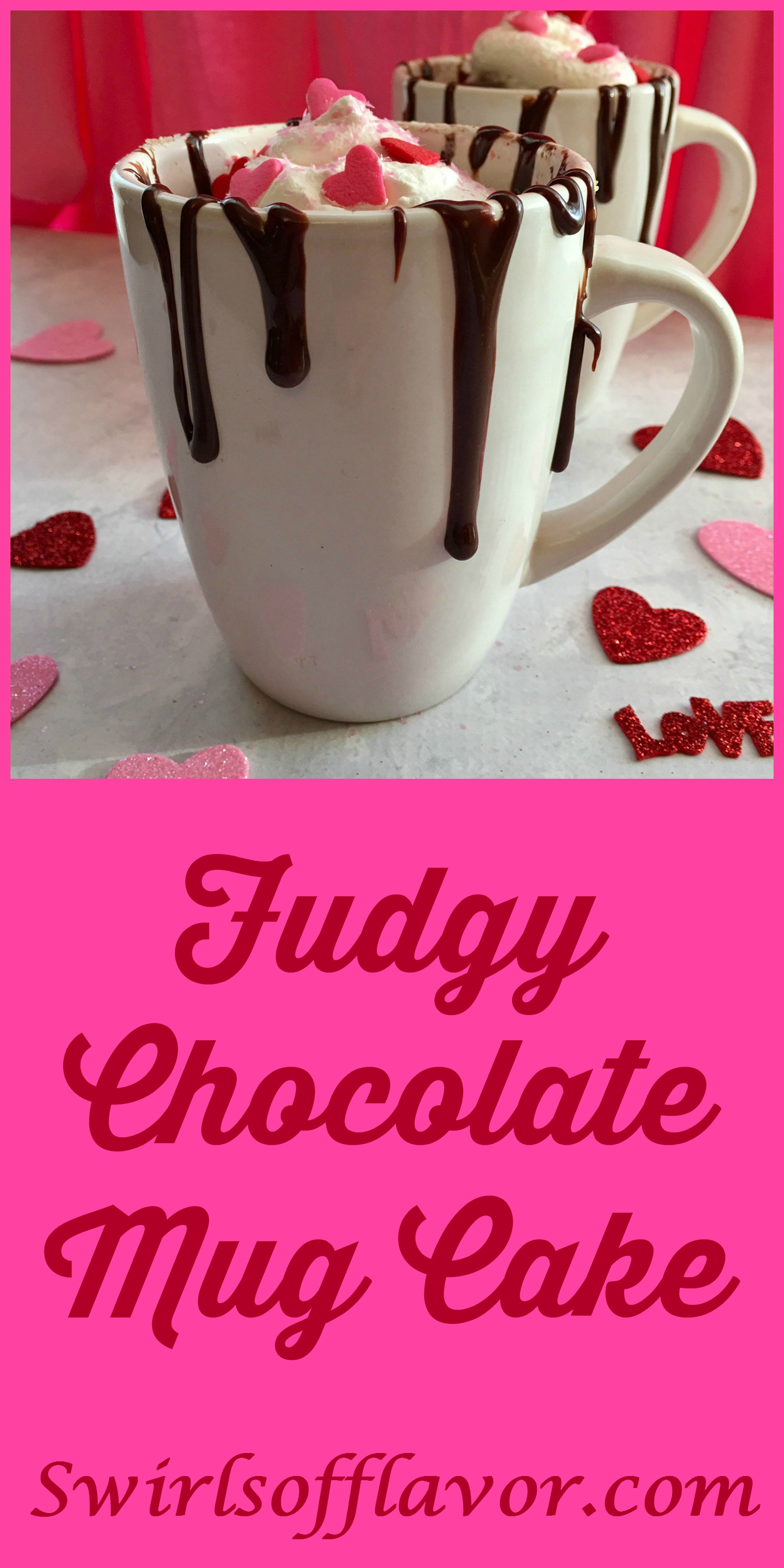 Fudgy Chocolate Mug Cake is a warm chocolate cake with bits of  mini chocolate chips throughout that microwaves into a divine dessert that's sure to impress your special valentine!. #chocolate  #dessert  #Mug Cake #Valentine's Day #single serving #easy recipe #chocolate chips #microwave #swirlsofflavor