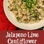 Jalapeno Lime Cauliflower Rice is a healthy cauliflower rice recipe bursting with the flavors of spicy jalapeno balanced with the freshness of chopped cilantro and lime juice! An easy recipe for a side side that can also be Whole30 with just one substitution. #cauliflower #cauliflowerrice #sidedish #vegetarian #vegetable #whole30 #easyrecipe #meatlessmonday #lowcarb #healthy #glutenfree #swirlsofflavor