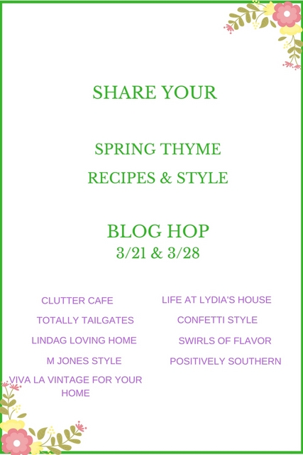 SHARE YOUR Spring Thyme Recipes & Style Blog Hop