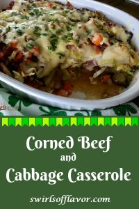 Corned Beef and Cabbage Casserole combines all the flavors of your St. Patrick's Day dinner in one dish. Cabbage, carrots and sweet onions sauteed in a Guinness reduction are layered with cheddar and potato filled pierogies, corned beef and aged Irish cheddar cheese. #cornedbeef #cabbage #cornedbeefandcabbage #casserole #dinner #irish #stpatricksday #easyrecipe #dinner #swirlsofflavor