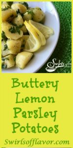 Buttery Lemon Parsley Potatoes is an easy side dish brimming with the creaminess of Yukon Gold potatoes and the flavors of fresh lemon and parsley.