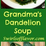 Grandma's Dandelion Soup is a sure sign that spring has arrived! Dandelion greens add nutrition and flavor to this homemade soup! dandelion | dandelion greens | soup | spring | spring recipe | tortellini