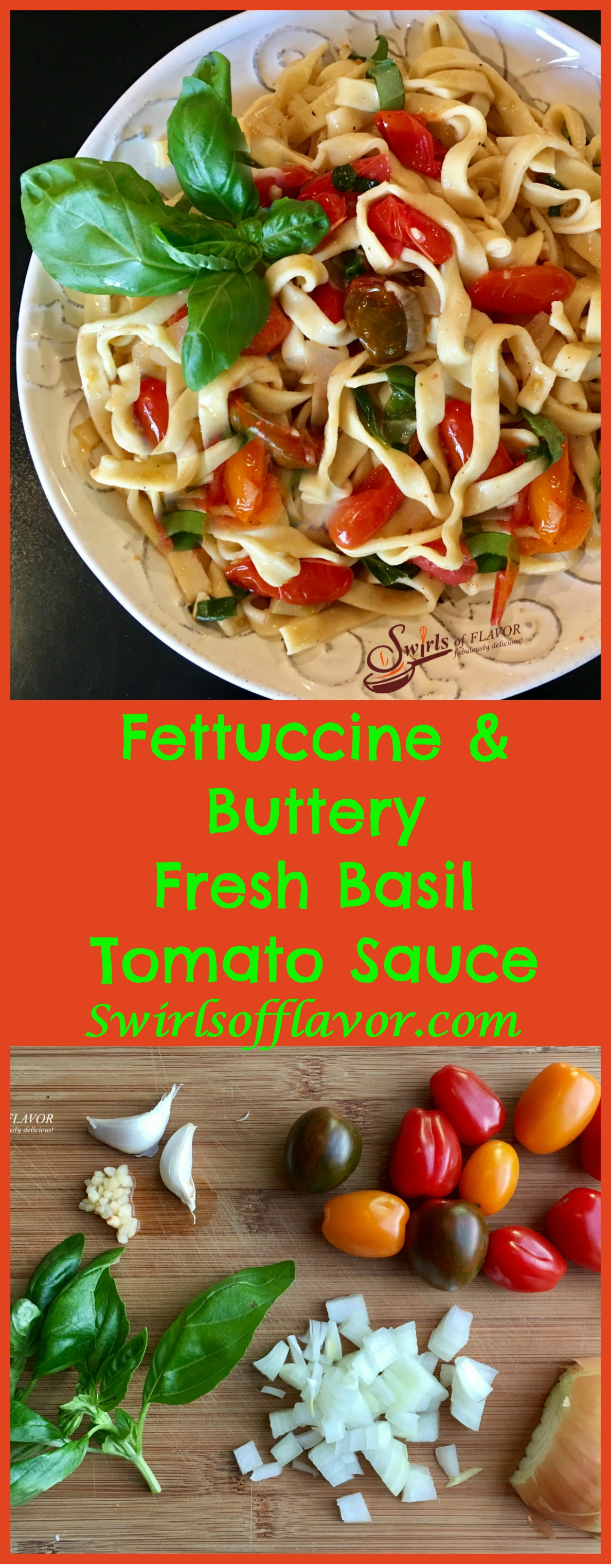 Fettuccine & Buttery Fresh Basil Tomato Sauce! Tender homemade pasta coated in a buttery white wine sauce seasoned with flecks of fresh basil and juicy perfectly wilted heirloom tomatoes! farmers market | heirloom tomatoes | fresh basil | white wine | butter sauce | homemade pasta | easy recipe | farmers market | #swirlsofflavor