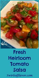 Fresh Heirloom Tomato Salsa is bursting with freshness flavors and perfect with tortilla chips or tacos and over chicken, beef or fish! salsa | fresh salsa | heirloom tomatoes | tomatoes | jalapeno | cilantro | limes | snack | appetizer | tacos