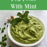 mint pesto with spring peas and text overlay