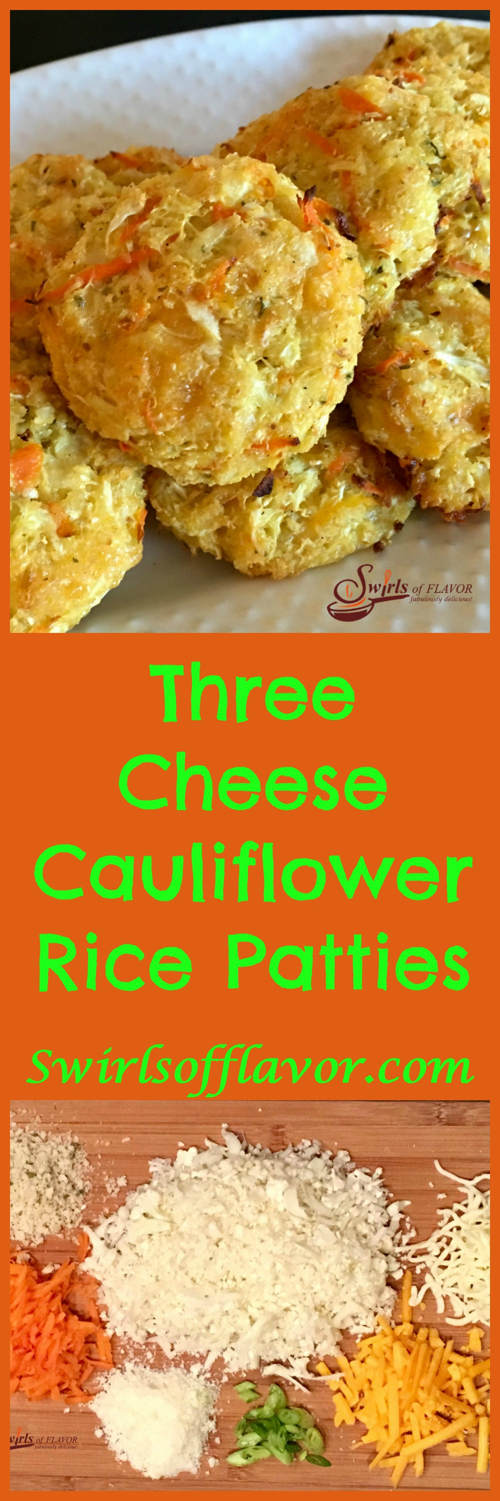 Mozzarella, cheddar and Parmesan cheeses combine with cauliflower rice for a mega punch of flavor in Three Cheese Cauliflower Rice Patties! cauliflower | cheese | cauliflower rice | over roasted | cheese | three cheese | cheddar | mozzarella | Parmesan | vegetable | nutrition | kid friendly | #swirlsofflavor