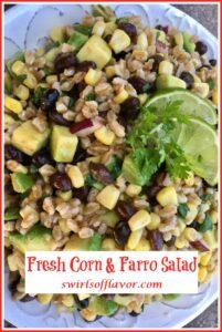 frresh corn, black beans and farro