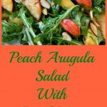 Peach Arugula Salad With Basil Mint Vinaigrette is an easy salad recipe bursting with the summer flavors of juicy peaches, fragrant basil and fresh mint!