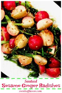 Sesame Ginger Radishes are gently sauteed in a buttery garlic ginger mixture and finished with a drizzle of toasted sesame oil for a tasty summer side dish!