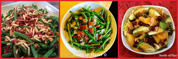 Pancetta Almond Green Beans, Buttery Green Beans With Glazed Pecans and Roasted Cranberry Orange Brussel Sprouts....vegetables never tasted so good!