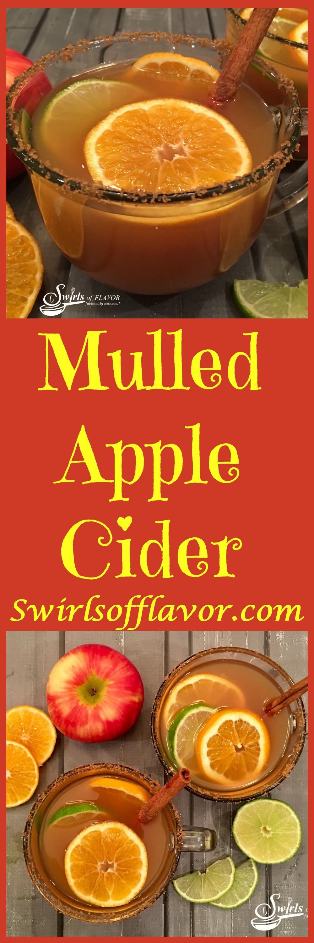 Mulled Apple Cider is a delicious way to kick off the chilly autumn season. Apple cider infuses with cinnamon sticks, fresh ginger and clementines in your slow cooker for a flavorful beverage bursting with fall flavors. Just add Bourbon and slices of clementine and lime and this hot toddy will surely become a fall favorite! #Bourbon #applecider #mulledcider #warmdrinks #hottoddy #clementines #easy recipe #holiday #appleseason #swirlsofflavor