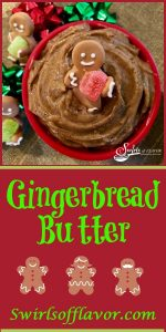 With just a few ingredients, Gingerbread Butter will make your waffles, pancakes and bagels taste truly seasonal and gourmet on Christmas morning! Cinnamon, ginger, nutmeg and cloves combine with molasses and butter to make this flavorful compound butter a perfect recipe for the holidays! #gingerbread #flavoredbutter #spices #Christmas #holiday #breakfast #brunch #cinnamon #ginger #cloves #molasses #nutmeg #recipe #swirlsofflavor